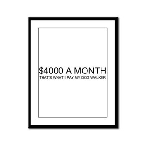 """$4000 a Month"" Framed Panel Print"