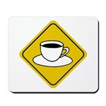 Coffee Crossing Sign Mousepad