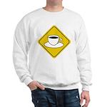 Coffee Crossing Sign Sweatshirt