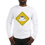 Coffee Crossing Sign Long Sleeve T-Shirt