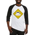 Coffee Crossing Sign Baseball Jersey