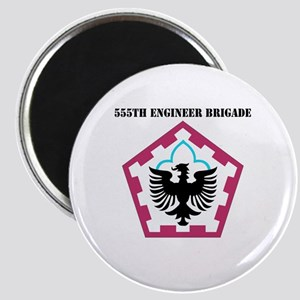 SSI - 555th Engineer Brigade with Text Magnet