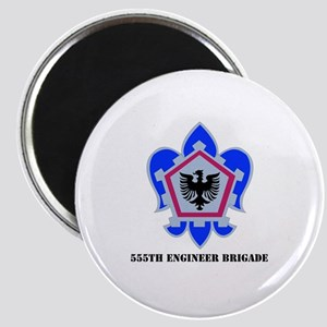 DUI - 555th Engineer Brigade with Text Magnet