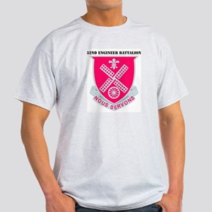 DUI - 52nd Engineer Bn with Text Light T-Shirt