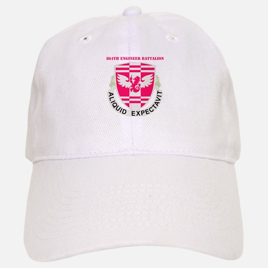 DUI - 864th Engineer Bn with Text Baseball Baseball Cap