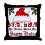 Santa Claus Rules Throw Pillow