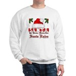Santa Claus Rules Sweatshirt