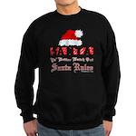 Santa Claus Rules Sweatshirt (dark)