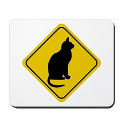 Cat Crossing Sign Mousepad