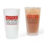 Notice / D.A. Drinking Glass