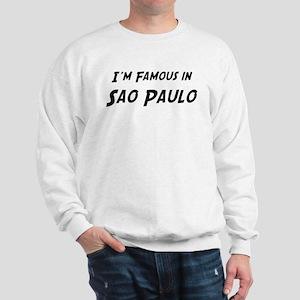 Famous in Sao Paulo Sweatshirt