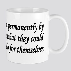 Lincoln Quote - You cannot help men Mug