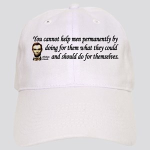 Lincoln Quote - You cannot help men Cap
