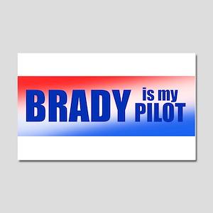 Brady Is My Pilot Car Magnet 20 x 12