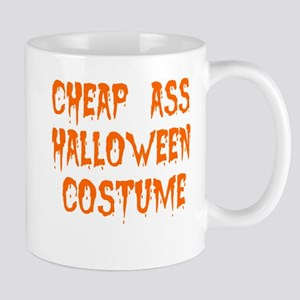 Tiny Cheap Ass Halloween Costume Mug