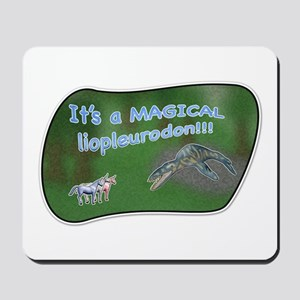 It's a magical liopleurodon!! Mousepad