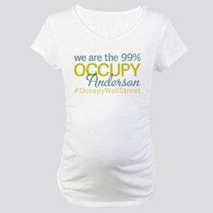 Occupy Anderson Maternity T-Shirt