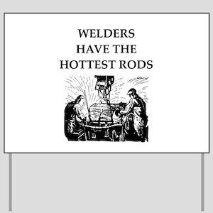 welders joke Yard Sign