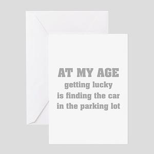 At My Age Greeting Card