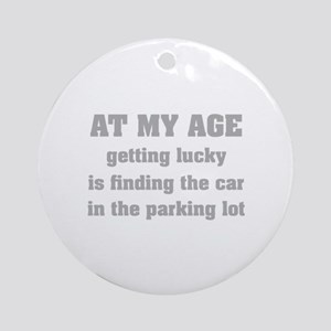 At My Age Ornament (Round)