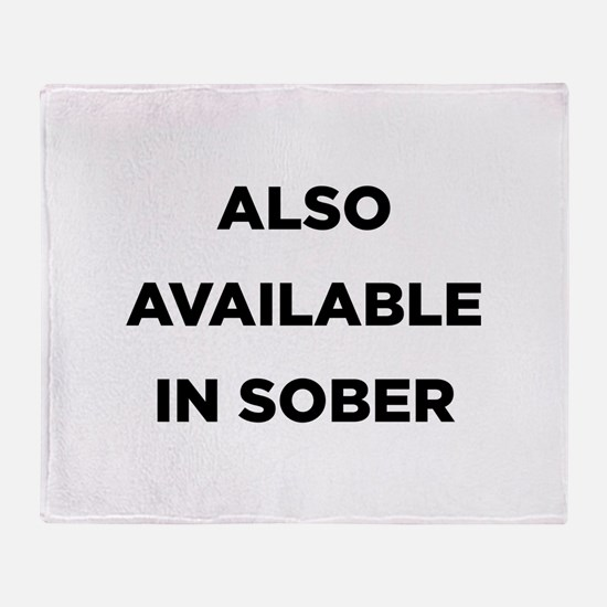 Also Available in Sober Throw Blanket
