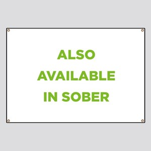 Also Available in Sober Banner