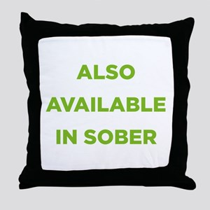 Also Available in Sober Throw Pillow