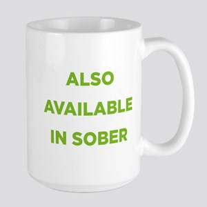 Also Available in Sober Large Mug