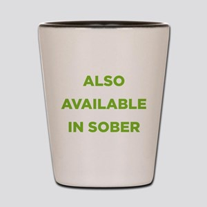 Also Available in Sober Shot Glass