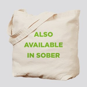 Also Available in Sober Tote Bag
