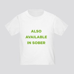 Also Available in Sober Toddler T-Shirt