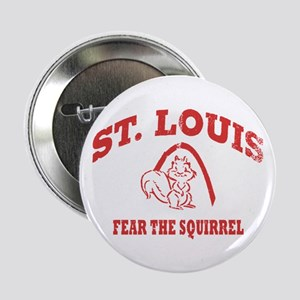 "Fear the Squirrel 2.25"" Button"