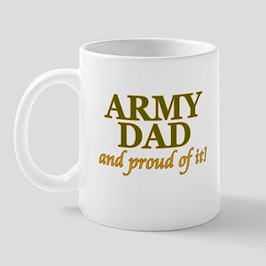 Army Dad and Proud Mug