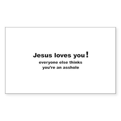 Jesus loves you ... Sticker (Rectangle)