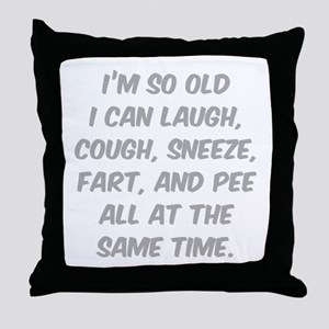 I'm so old Throw Pillow