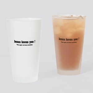 Jesus loves you ! Drinking Glass