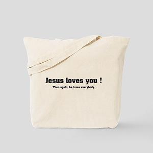 Jesus loves you ! Tote Bag