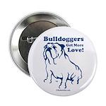 Bulldoggers Get More Love Button