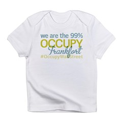 Occupy Frankfort Infant T-Shirt