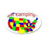 got camping? 22x14 Oval Wall Peel