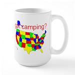 got camping? Large Mug