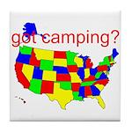 got camping? Tile Coaster