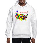 got camping? Hooded Sweatshirt