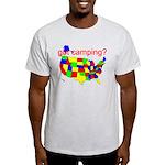 got camping? Light T-Shirt