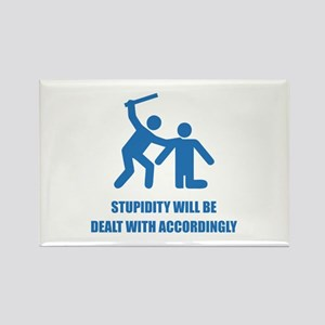 Stupidity Rectangle Magnet