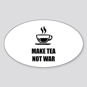 Make tea not war Sticker (Oval)