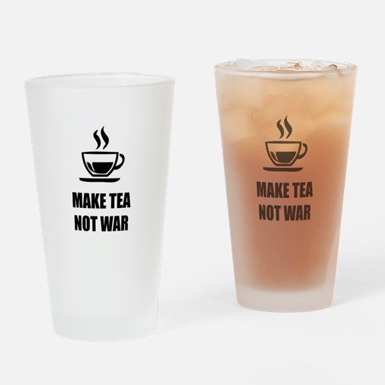 Make tea not war Drinking Glass