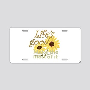 Life''s Good Aluminum License Plate