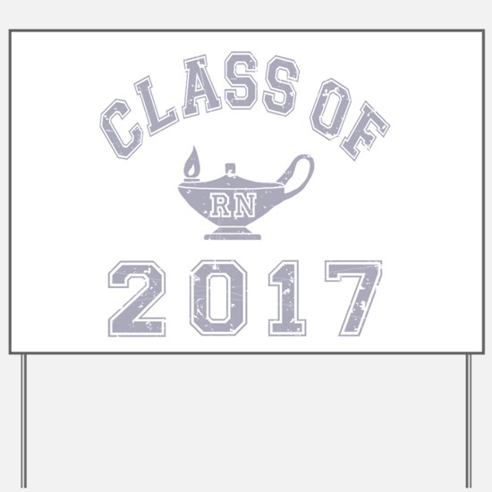 Class Of 2017 RN Yard Sign