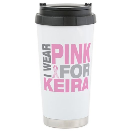 I wear pink for Keira Stainless Steel Travel Mug